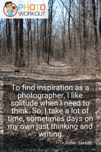 Quote by Annie Sakkab on finding inspiration as a photographer